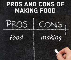 The Pros and Cons of Making Foods